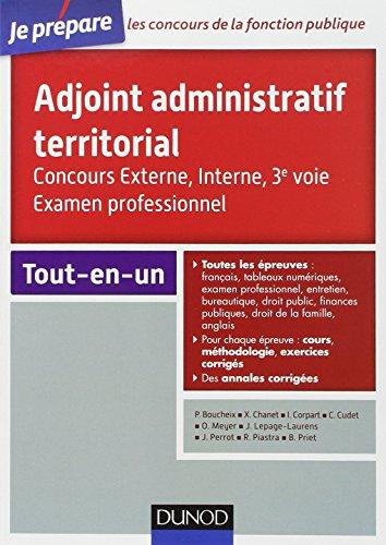 Adjoint administratif territorial - Concours et Examen professionel par Odile Meyer