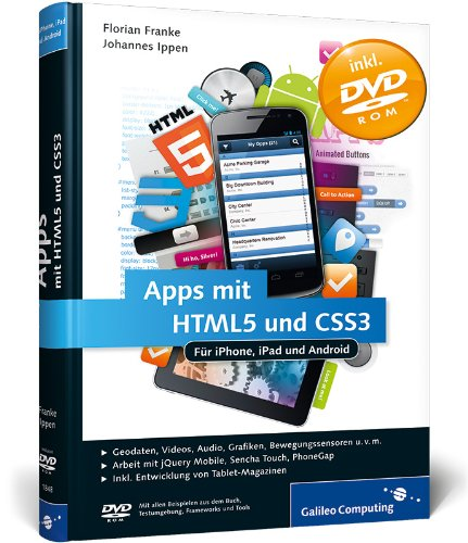 Apps mit HTML5 und CSS3: für iPad, iPhone und Android