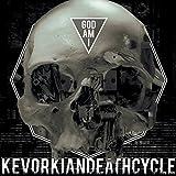 Songtexte von Kevorkian Death Cycle - God Am I