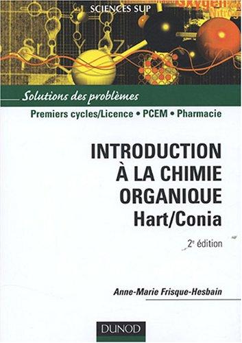 Introduction à la chimie organique Hart/Conia : Solutions des problèmes