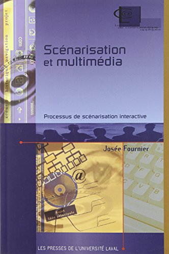 Scénarisation et multimédia : Processus de scénarisation interactive