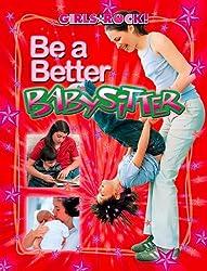 Be a Better Babysitter (Girls Rock!)