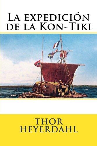 La expedicion de la Kon-Tiki por Thor Heyerdahl