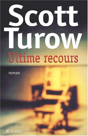 Ultime recours par Scott Turow