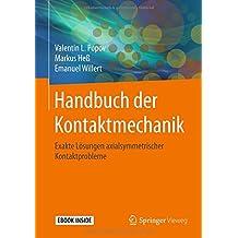 Handbuch der Kontaktmechanik: Exakte Lösungen axialsymmetrischer Kontaktprobleme