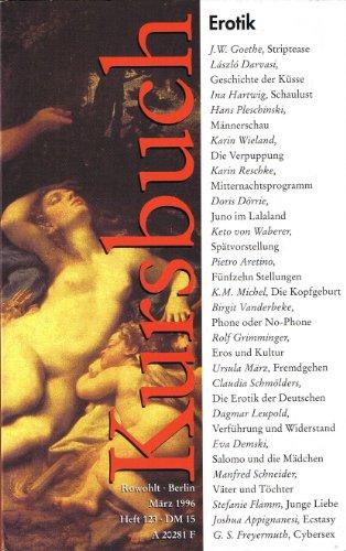 Erotik. Kursbuch, Heft 123