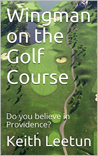 Wingman on the Golf Course: Do you believe in Providence? (Wingman Golfer) (English Edition)