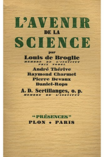 L'avenir de la Science / 1941 / De Broglie, Louis