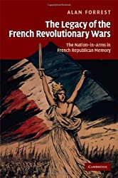 The Legacy of the French Revolutionary Wars