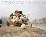 Stefano Cerio: Chinese Fun by Nadine Bart (2015-05-12)