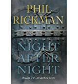 [(Night After Night)] [ By (author) Phil Rickman ] [January, 2015]