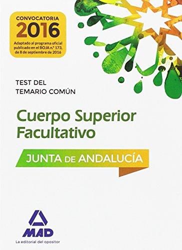 Cuerpos Superiores Facultativos de la Junta de Andalucía. Test del Temario Común por Patricia Pérez Sánchez-Romate