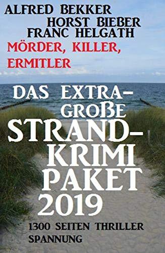 Das extra-große Strandkrimi-Paket 2019 - Mörder, Killer, Ermittler