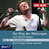 Der Ring des Nibelungen (Gesamtausgabe): Nach Richard Wagner - Kaminski ON AIR
