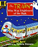 Train Who Was Frightened of the Dark