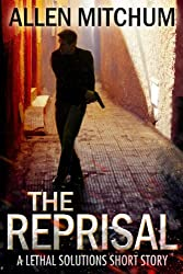 The Reprisal (A Lethal Solutions series Book 1) (English Edition)