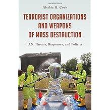 Terrorist Organizations and Wmcb (Weapons of Mass Destruction)