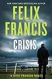 Crisis (Dick Francis Novel)