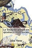 Le Tour Du Monde En Quatre-Vingts Jours - Createspace Independent Publishing Platform - 11/10/2018