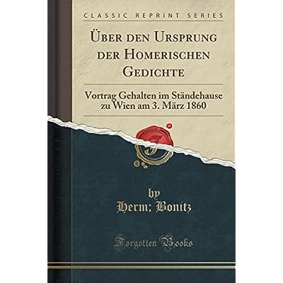 Uber Den Ursprung Der Homerischen Gedichte Vortrag Gehalten