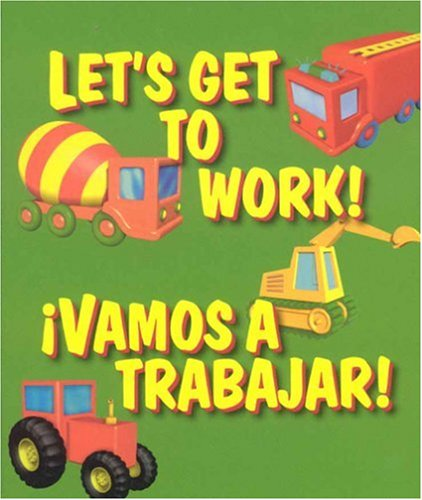 Let's Get to Work / Vamos A Trabajar (WORD PLAY) por Gaetan Evrard