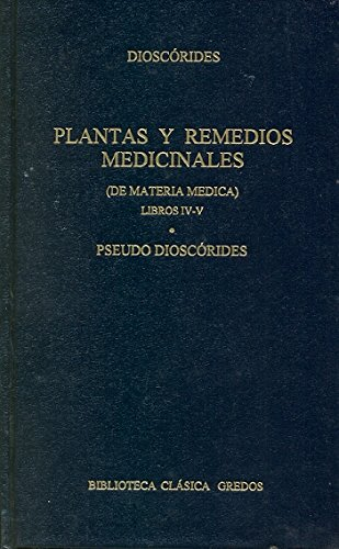 Plantas y remedios medicinales iv-v (B. BÁSICA GREDOS) por Dioscorides