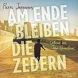 Am Ende bleiben die Zedern: 8 CDs - Pierre Jarawan