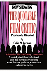 The Quotable Film Critic - 2000 Bad Movie Reviews Paperback