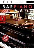 Die Barpiano-Schule - Band 1: Techniken des stilvollen Entertainment-Pianos (inkl. Download). Lehrbuch für Klavier. Musiknoten.