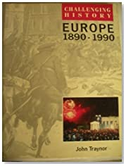 Europe, 1890-1990 (Challenging History)