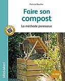 Faire son compost : La méthode paresseux