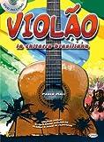 Violao, la Chitarra Brasiliana +DVD: Carisch Music Lab Italia