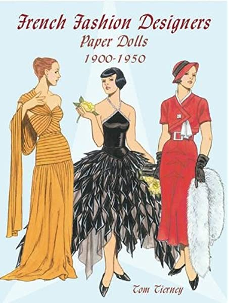 French Fashion Designers Paper Dolls 1900 1950 Dover Paper Dolls Amazon Co Uk Tierney Tom 9780486423920 Books