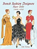 French Fashion Designers Paper Dolls 1900-1950