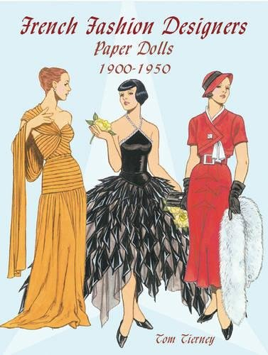 French Fashion Designers Paper Dolls: 1900-1950 (Dover Paper -