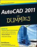 AutoCAD 2011 For Dummies by David Byrnes (2010-05-03)
