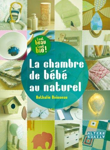 La chambre de bébé au naturel