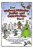 Das Weihnachtslieder-Bastel-und-Geschichten-Buch mit Keksrezepten und Weihnachtsgedichten - Marco Sumfleth, Florian Lamp