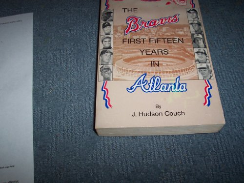 Braves First Fifteen Years in Atlanta