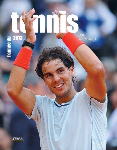 L'Anne du tennis 2013