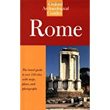 Rome: An Oxford Archaeological Guide (Oxford Archaeological Guides) by Amanda Claridge (1998-02-26)