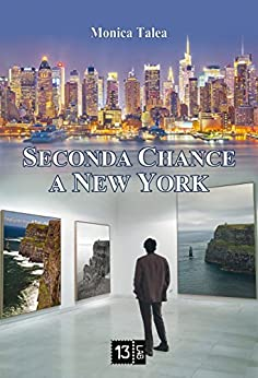 Seconda Chance a New York (13Lab Love) di [Talea, Monica]