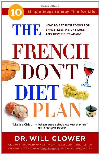 The French Don't Diet Plan: 10 Simple Steps to Stay Thin for Life