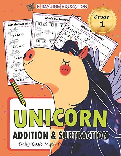 Unicorn Addition and Subtraction Grade 1: Daily Basic Math Practice for Kids (Daily Math Practice Workbook, Band 3) (Basic 1 Skills Math Grade)