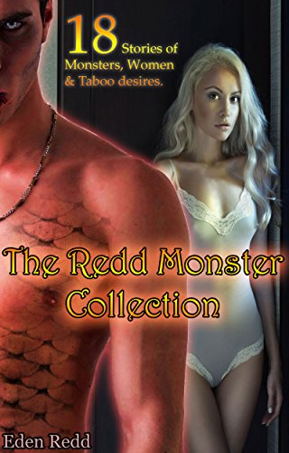 lection: 18 Erotic Stories of Monsters, Women and Taboo desires. (English Edition) ()