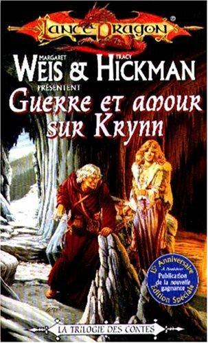 Lancedragon n°27 - La trilogie des contes : Guerre et Amour sur Krynn