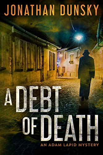 A Debt of Death (Private Investigator Adam Lapid Historical Mystery, Thriller, and Suspense series Book 4) (English Edition)
