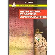 Les Aventures de Jack Palmer, tome 2 : Mister Palmer et docteur Supermarketstein
