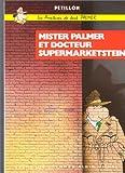 Les Aventures de Jack Palmer, tome 2 : Mister Palmer ...