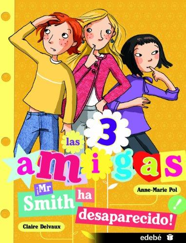 8. Mr Smith ha desaparecido (Las 3 amigas)